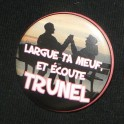Badge - Largue ta meuf