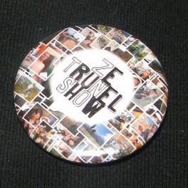 Badge - Ze Trunel Show